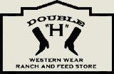 Double H Western Wear Ranch and Feed Store
